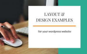 Layout & Design Examples for WordPress Websites